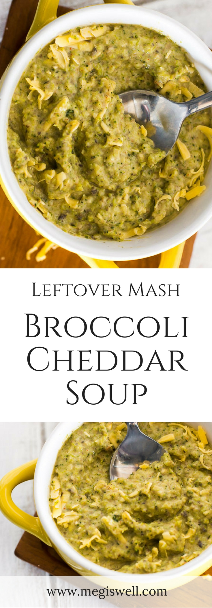 Use your leftover cauliflower mash or mashed potatoes to make this Leftover Mash Broccoli Cheddar Soup. Cayenne pepper packs the heat and warms you up from the inside out, making this perfect for cold and lazy days. | www.megiswell.com