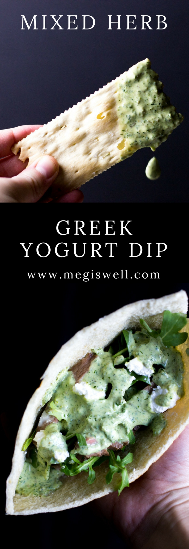 This Mixed Herb Greek Yogurt Dip combines basil, mint, and dill with lemon juice, capers, and yogurt. Use as a dip or drizzle it on salads, meat, or fish. | www.megiswell.com