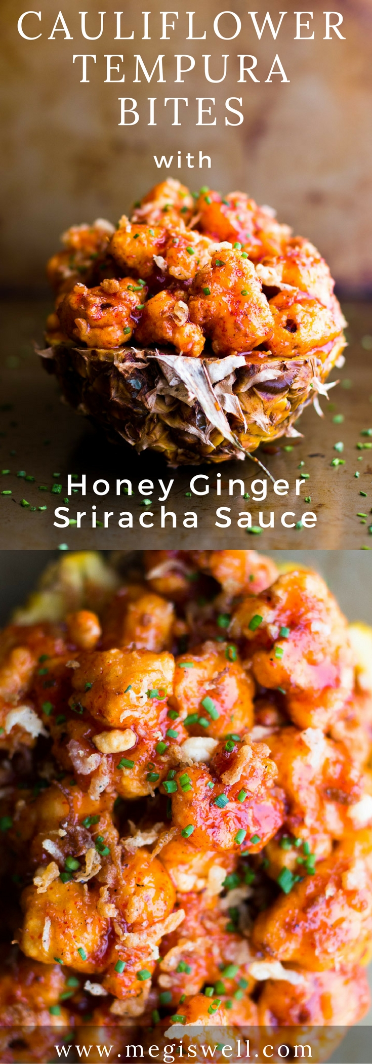 Cauliflower Tempura Bites are fried till golden brown and tossed with an addicting spicy Honey Ginger Sriracha Sauce. Perfect as a party appetizer, side dish, or meal! | Sponsored by House of Tsang | www.megiswell.com