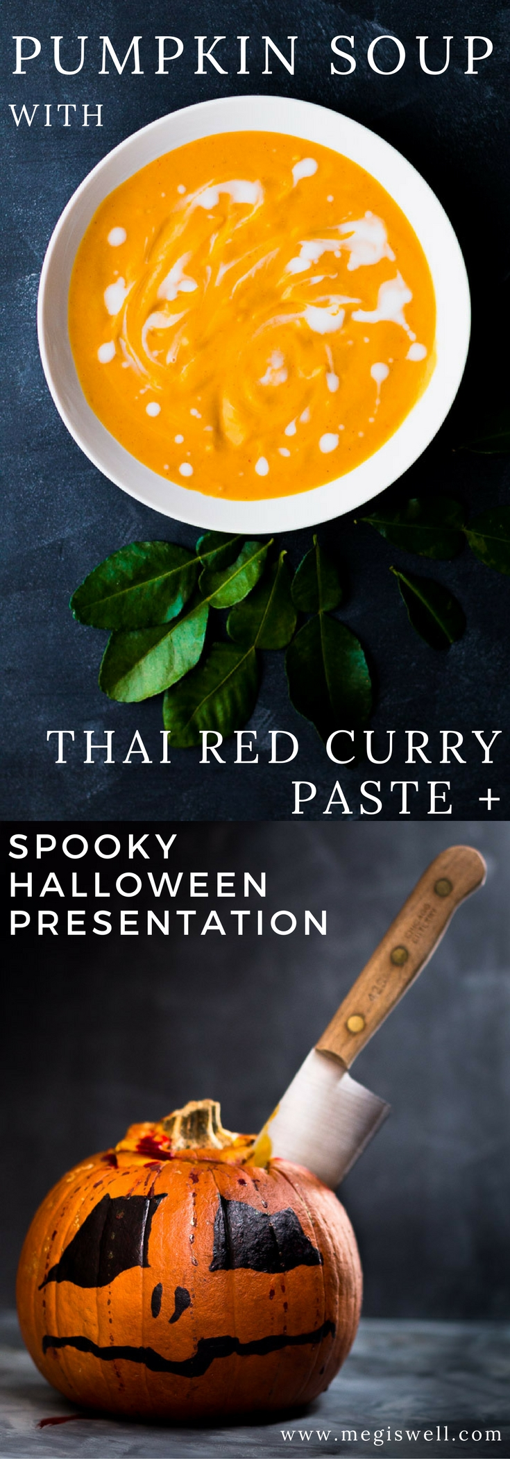 This Pumpkin Soup with Thai Red Curry Paste is spicy with a subtle sweetness emphasized by Thai lime leaves and creamy coconut milk. | Spooky Halloween Presentation | #Halloween #pumpkin | www.megiswell.com