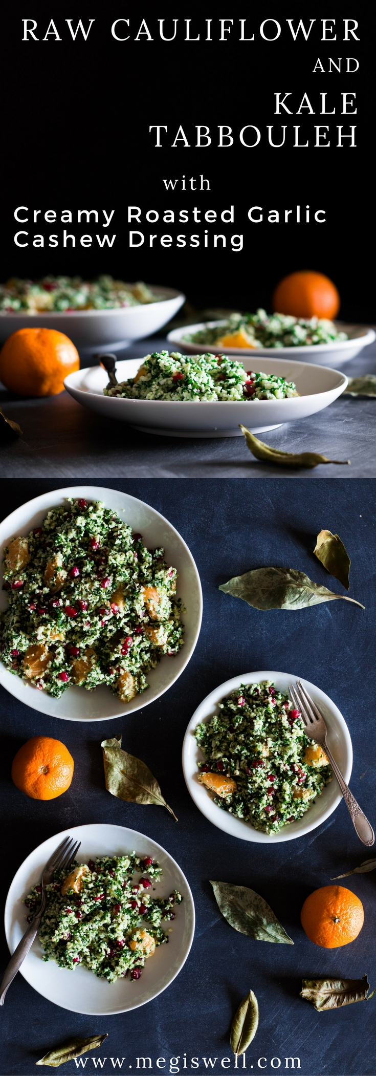 Raw Cauliflower and Kale Tabbouleh with Creamy Roasted Garlic Cashew Dressing is a refreshing and healthy raw salad that is deliciously addicting! #rawvegan #diet #pomegranates #citrus | www.megiswell.com