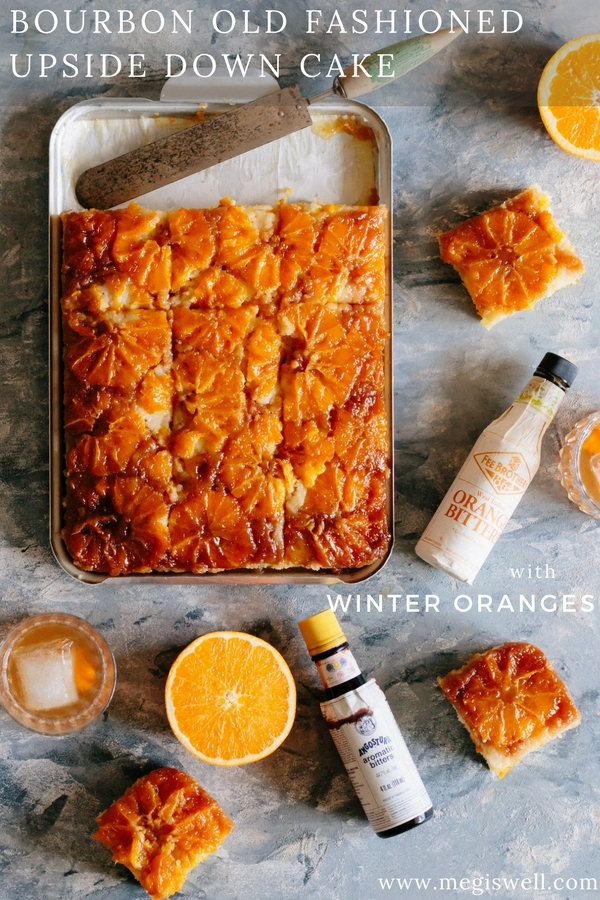 This Bourbon Old Fashioned Upside Down Cake with Winter Oranges is a moist vanilla buttermilk cake that's drenched in a hot orange and bourbon butter sauce that tastes like an Old Fashioned. #kentuckybuttercake #pokecake #dessert #bourbon #oldfashioned #oranges | www.megiswell.com