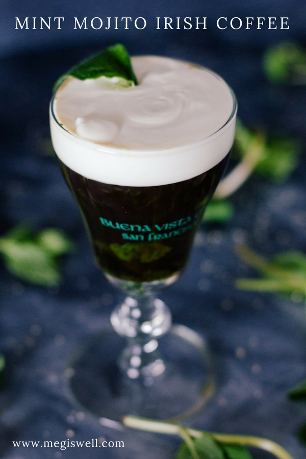 This Mint Mojito Irish Coffee combines two San Francisco classics, a Philz Coffee Mint Mojito and a Buena Vista Irish Coffee—into one fabulous drink. #philzcoffee #buenavista #irishcoffee #stpatricksday #sanfrancisco | www.megiswell.com