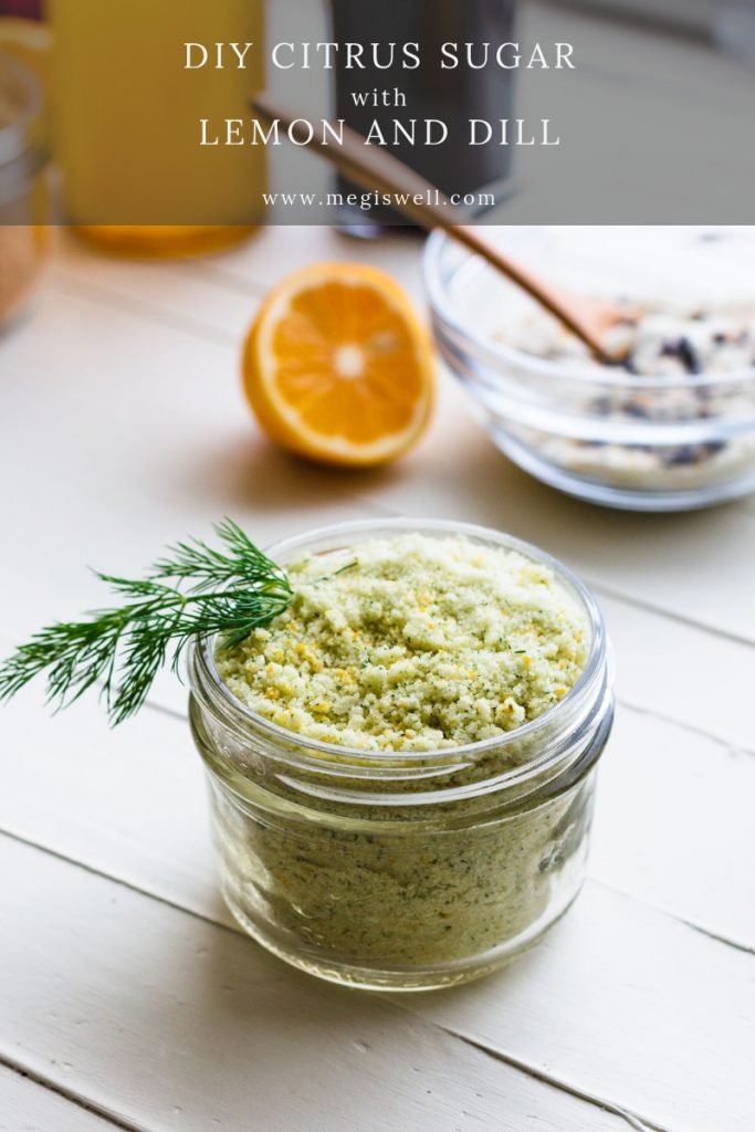 This DIY Citrus Sugar with Lemon and Dill will surprise you with how sweet and refreshing it is. It smells like a perfect spring day!| Infused Sugar | How to Make | Lemon Sugar | #megiswell #meganwellsphotography | www.megiswell.com