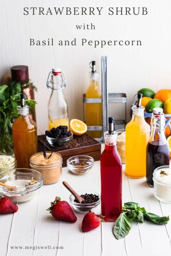 This Strawberry Shrub with Basil and Peppercorn is sweet and tart with a subtle heat perfect for mixing into any spring and summer cocktails and mocktails! | Shrub Recipe | How to Make | DIY | Drinks | #megiswell #meganwellsphotography | www.megiswell.com