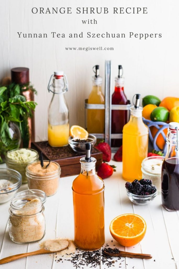 This Orange Shrub Recipe with Yunnan Tea and Szechuan Peppers has a bright orange-lemon flavor that is balanced with a slightly spicy maltiness. | Shrub Recipe | How to Make | DIY | Cocktails | Mocktails | Drinks | #megiswell #meganwellsphotography | www.megiswell.com