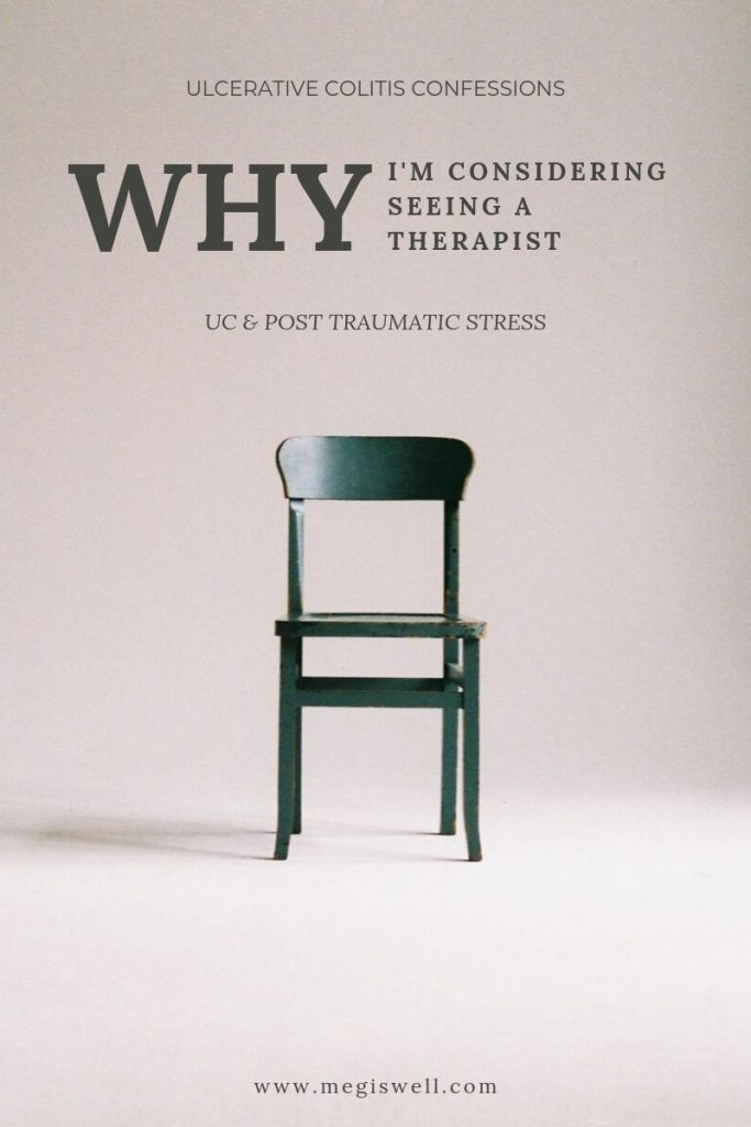Graphic with a picture of a wooden chair in the middle with text: Why I'm Considering Seeing a Therapist.