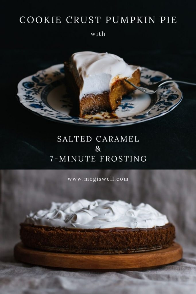 This Cookie Crust Pumpkin Pie takes pumpkin pie to the next level with a molasses or gingersnap cookie crust, salted caramel drizzle, and a topping of 7-minute frosting. #pumpkinpie #thanksgiving | From Scratch | www.megiswell.com