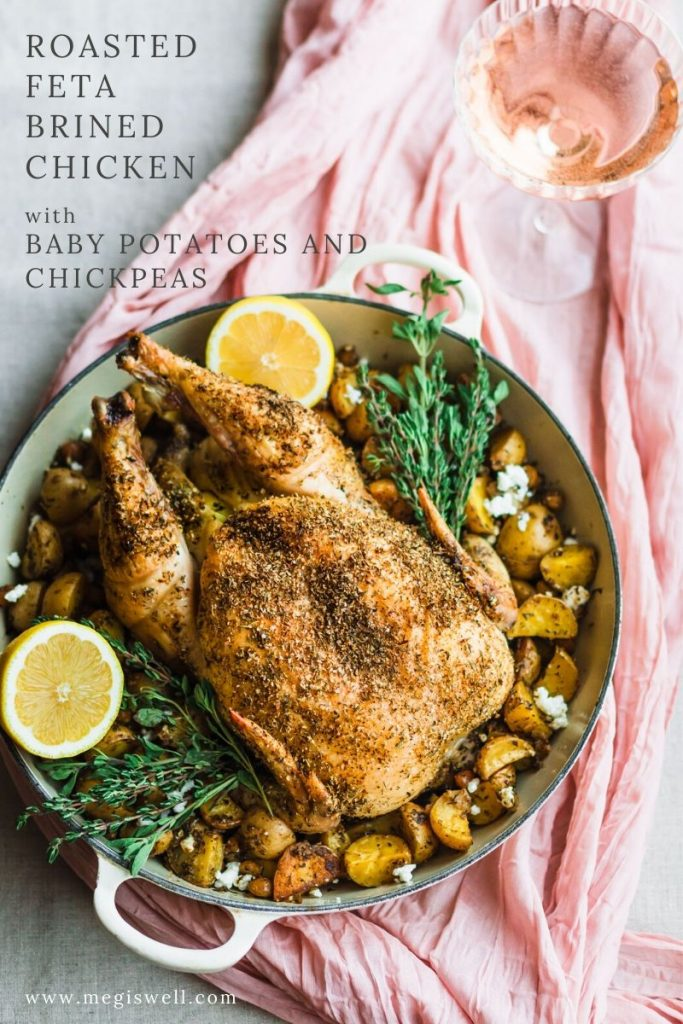 Roasted Feta Brined Chicken with Baby Potatoes and Chickpeas is a wonderfully simple meal that has gourmet restaurant quality taste! | Friendsgiving | Whole Chicken Dinner | www.megiswell.com