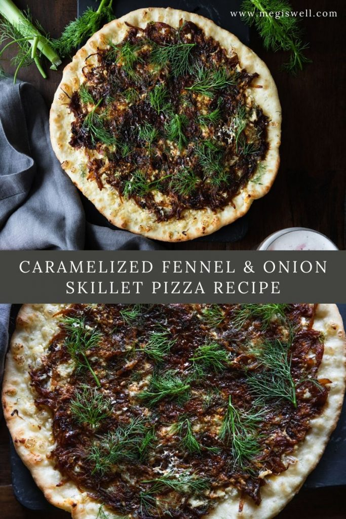 This Caramelized Fennel & Onion Skillet Pizza Recipe combines the rich sweetness of the caramelized onions and fennel mixed with the slight tartness of goat cheese spiked with black peppercorns and Chinese 5 spice. | Food and Drink Pairing | Homemade Crust | Vegetarian | #vegetarianpizza | www.megiswell.com