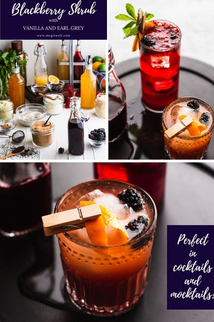 This Blackberry Shrub with Vanilla and Earl Grey is surprisingly rich and deep with bursts of vanilla-berry goodness! | Shrub Recipe | How to Make | DIY | Drinks | Cocktails | Mocktails | #mocktailrecipe #cocktailrecipe | www.megiswell.com