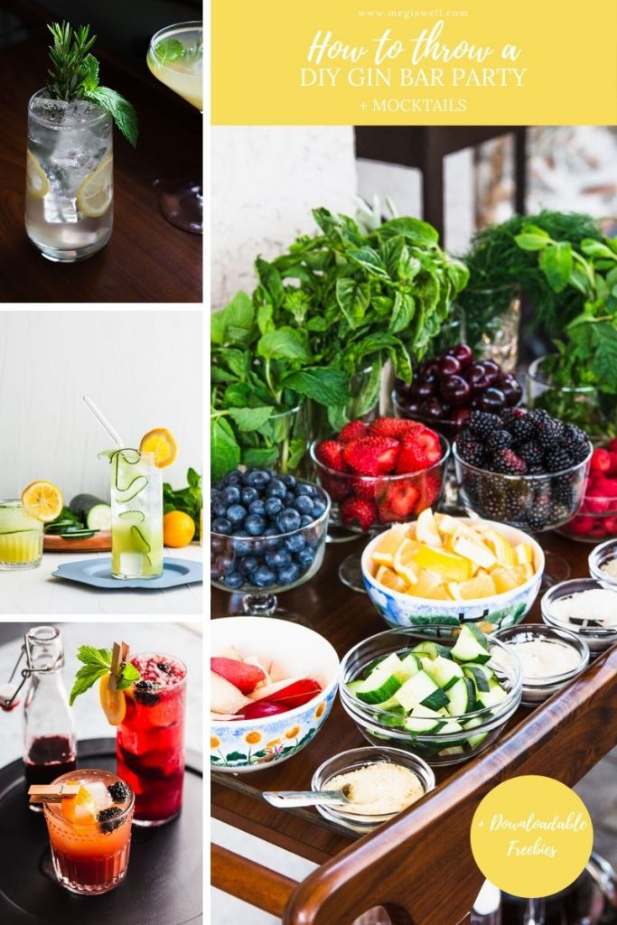 Learn how to plan, put together, and throw an amazing gourmet DIY Gin Bar party for summer fun with your friends and family (mocktails included too)!   Cocktails   Beverages   Alcoholic   Non-Alcoholic   #gin #ginbar #cocktailrecipe #mocktailrecipe #megiswell   www.megiswell.com
