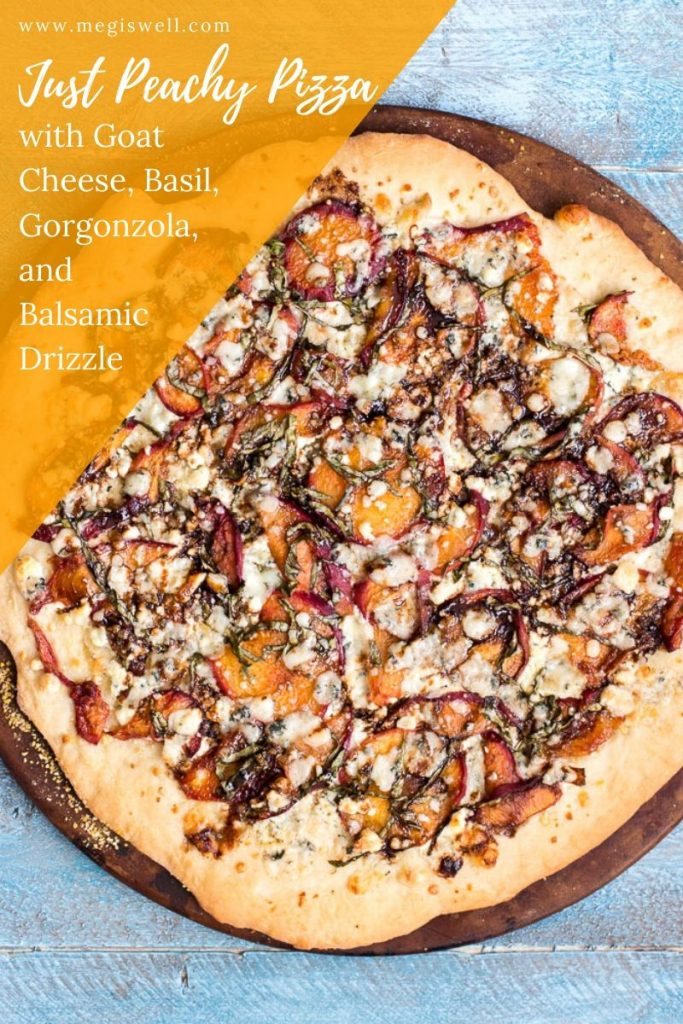 This Just Peachy Pizza uses summer peaches to the best advantage with goat cheese, basil, gorgonzola, and a balsamic drizzle that ties everything together. | Peach Pizza Recipe | #peachpizza #pizzarecipe | www.megiswell.com
