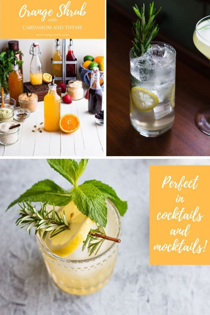 This Orange Shrub with Cardamom and Thyme has a bright orange flavor with a cool refreshing zing. | Shrub Recipe | How to Make | DIY | Cocktails | Mocktails | Drinks | #mocktailrecipe #cocktailrecipe | www.megiswell.com