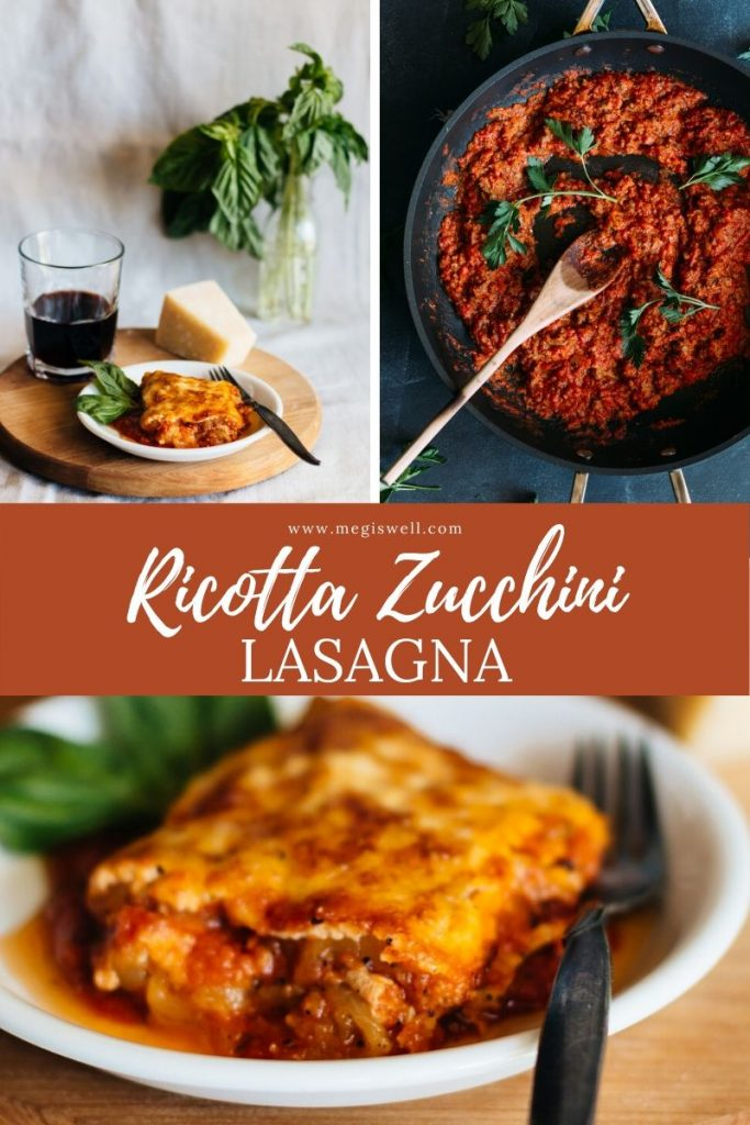 Ricotta Zucchini Lasagna uses whole milk basket ricotta and easy homemade marinara to make an extremely flavorful but light & healthy main dish. | Vegetarian | #zucchinilasagna #zucchini #healthy #lowcarb #homemade #maindish | www.megiswell.com