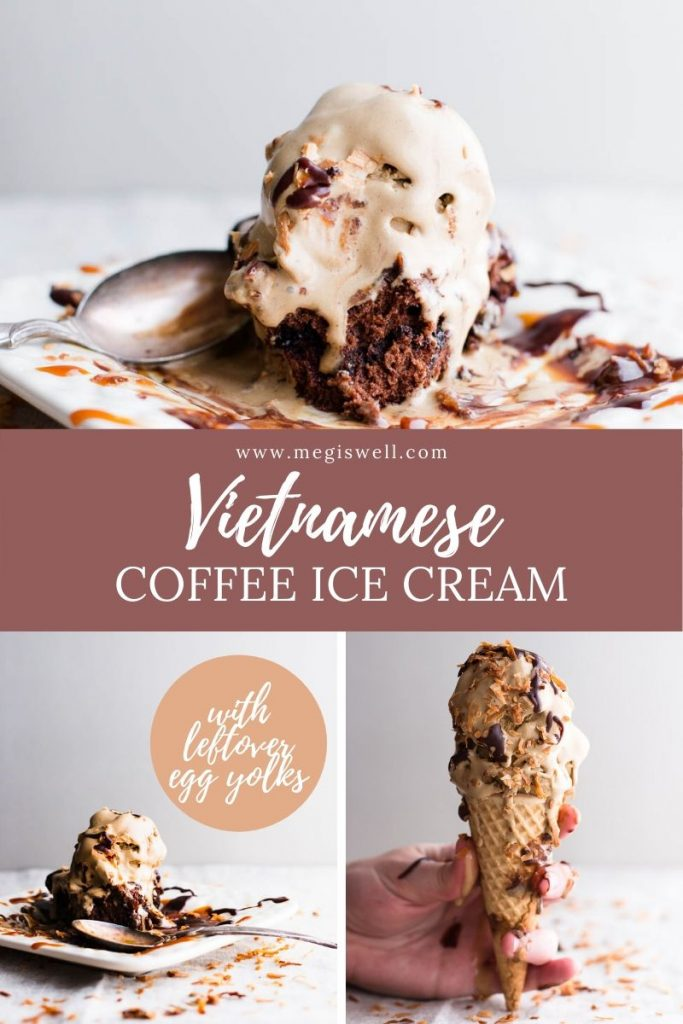 Lots of coffee with chicory and some sweetened condensed milk make this Vietnamese Coffee Ice Cream taste exactly like you're eating the delicious drink. | Cold Brew Coffee Method | Ice Cream Machine | Homemade Ice Cream | Leftover Egg Yolk Recipes | #coffeeicecream | www.megiswell.com