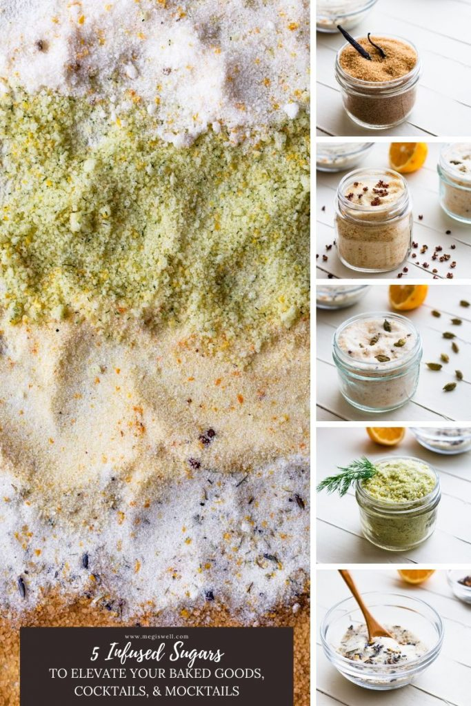 Infused Sugars are an excellent way to enhance the flavor and aroma of your baked goods and cocktails, elevating even simple recipes to gourmet level goodness! | Baking | DIY | Gifts | Drinks | Lemon Sugar | Lavender Sugar | Orange Sugar | Recipes | #infusedsugar #megiswell | www.megiswell.com