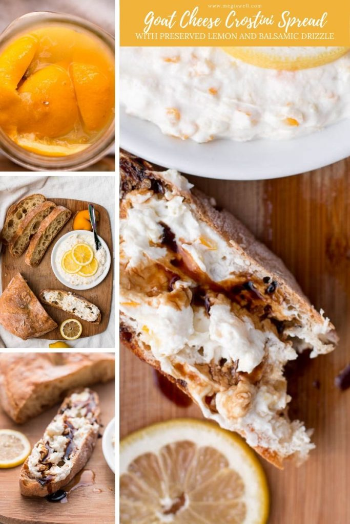 Goat Cheese Crostini Spread with Preserved Lemon and Balsamic Drizzle looks and sounds impressive but is a quick and easy appetizer that is perfect for spring or summer picnics.   Preserved Lemon Recipe   What to do with preserved lemon   #preservedlemon #crostini   www.megiswell.com