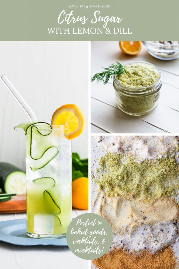 This DIY Citrus Sugar with Lemon and Dill will surprise you with how sweet and refreshing it is. It smells like a perfect spring day!| Infused Sugar | How to Make | Lemon Sugar | #megiswell #mocktails #cocktails #infusedsugar | www.megiswell.com