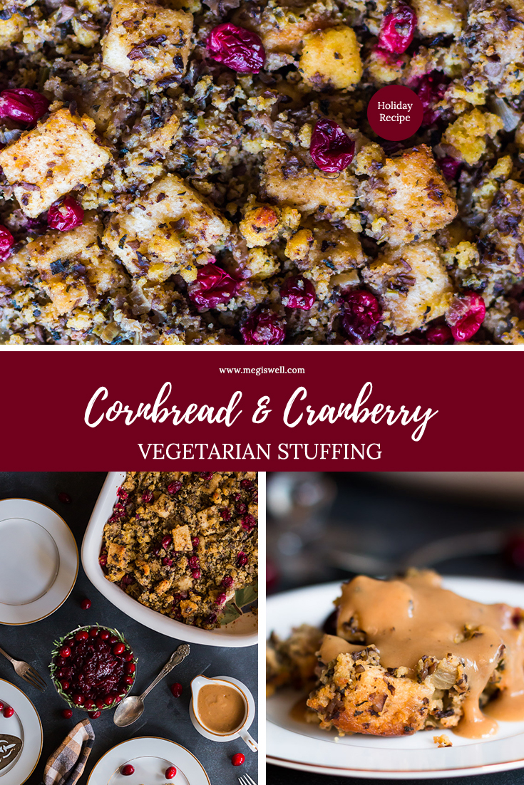 This Cornbread and Cranberry Vegetarian Stuffing is a remake of the classic traditional sausage stuffing, with mushrooms and sage providing the savory umami flavor base that pops from tart cranberries compliment. | Thanksgiving | Christmas | Holidays | #thanksgivingrecipe #holidayrecipe #vegetariancornbreadstuffing | www.megiswell.com