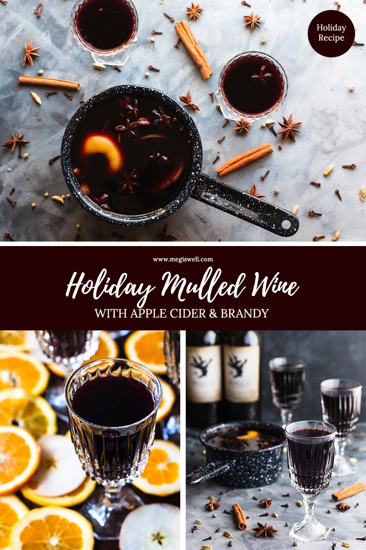 This Holiday Mulled Wine with Apple Cider and Brandy can be made on the stovetop or slow cooker and is perfect for holiday entertaining. | Thanksgiving | Christmas | Holidays | Crockpot Alcoholic Drink| #thanksgivingrecipe #christmasrecipe #holidayrecipe | www.megiswell.com