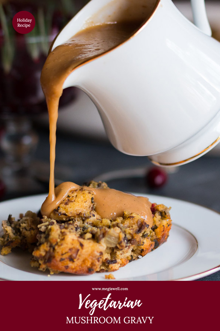 This Vegetarian Mushroom Gravy is savory and full of rich flavor thanks to an umami broth base that elevates the mushroom, onion, and flour roux.   Thanksgiving   Christmas   Holidays   #thanksgivingrecipe #holidayrecipe #vegetarianthanksgiving #vegetariangravy   www.megiswell.com