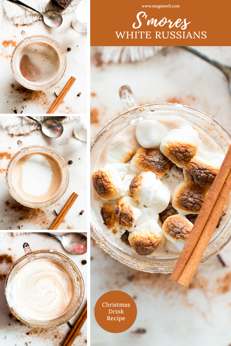 These S'mores White Russians are seriously decadent with vodka, Kahlua, marshmallow simple syrup, chocolate, and roasted marshmallows. | Thanksgiving | Christmas | Holidays | #thanksgivingrecipe #christmasrecipe #christmasdrinkrecipe #holidayrecipe | www.megiswell.com